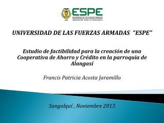 """UNIVERSIDAD DE LAS FUERZAS ARMADAS  """" ESPE """""""