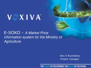 E-SOKO -  A Market Price information system for the Ministry of Agriculture