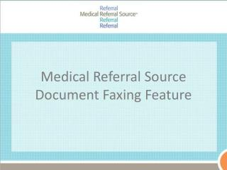 Medical Referral Source Document Faxing Feature
