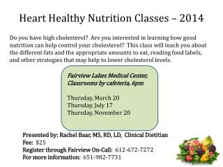 Heart Healthy Nutrition Classes – 2014