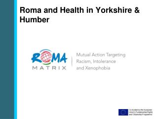 Roma and  Health  in Yorkshire & Humber