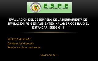 RICARDO MORENO C. Departamento de Ingeniería  Electrónica en Telecomunicaciones SANGOLQUÍ, 2012