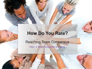 Reaching Team Consensus