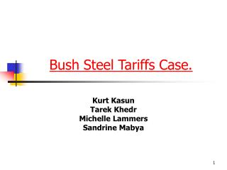 Bush Steel Tariffs Case.