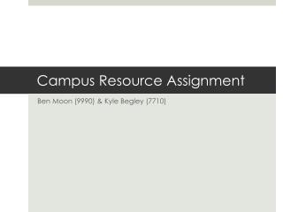 Campus Resource Assignment