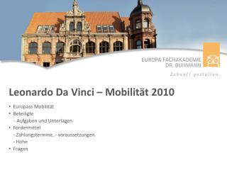Leonardo Da Vinci – Mobilität 2010