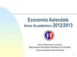 Economia Aziendale Anno Accademico  2012/2013