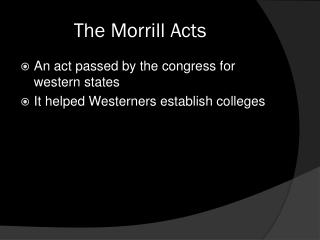 The Morrill Acts