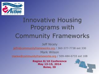 Innovative Housing Programs with  Community Frameworks