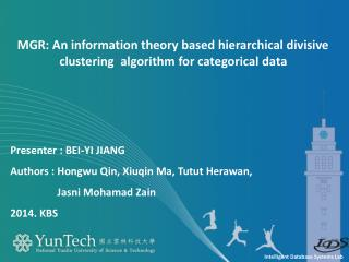 MGR: An information theory based hierarchical divisive clustering  algorithm for categorical data