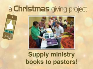 Supply ministry  books to pastors!