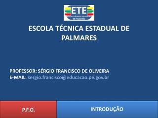 ESCOLA TÉCNICA ESTADUAL DE PALMARES