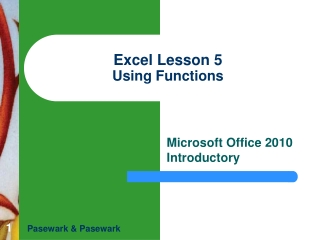 INTRODUCTORY MICROSOFT EXCEL Lesson 5   Function Formulas