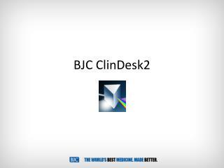 BJC ClinDesk2