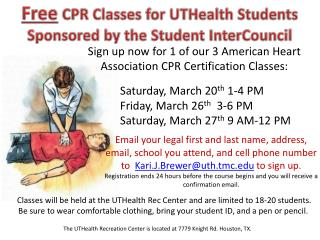 Free CPR Classes for  UTHealth  Students Sponsored by  the Student  InterCouncil
