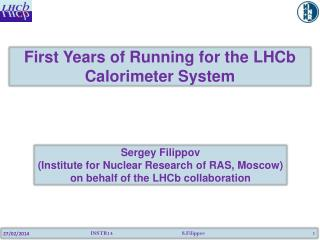 First Years of Running for the  LHCb  Calorimeter  S ystem