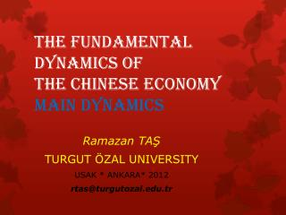 The Fundamental  Dynamics of  the Chinese Economy main DYNAMICS