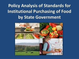 Policy Analysis of Standards for Institutional Purchasing of Food by State Government