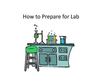 How to Prepare for Lab