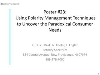 Poster 23:   Using Polarity Management Techniques to Uncover the Paradoxical Consumer Needs