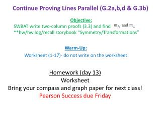 Continue Proving Lines Parallel  (G.2a,b,d  & G.3b)