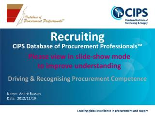 Recruiting CIPS Database of Procurement Professionals™