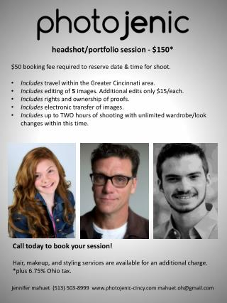 headshot/portfolio session - $150 * $50 booking fee required to reserve date & time for shoot .