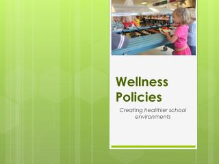 Wellness Policies