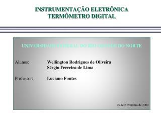 INSTRUMENTAÇÃO ELETRÔNICA TERMÔMETRO DIGITAL
