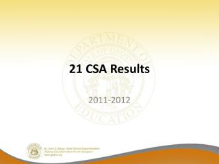 21 CSA Results