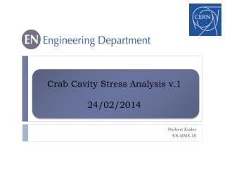 Crab  Cavity Stress  Analysis  v.1 24/02/2014