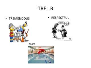 TRE…B