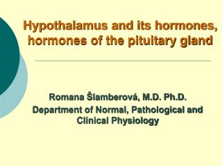Hypothalamus and its hormones, hormones of the pituitary gland