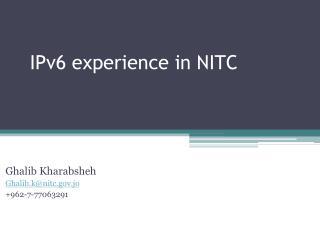 IPv6 experience in  NITC