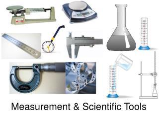 Measurement & Scientific Tools