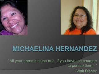 Michaelina  Hernandez