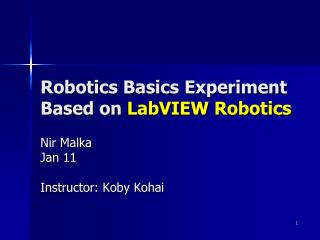 Robotics Basics Experiment Based on  LabVIEW Robotics