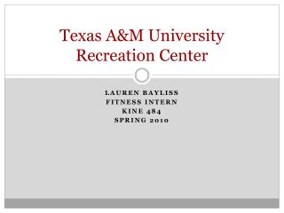 Texas A&M University  Recreation Center