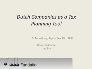 Dutch  Companies  as a  Tax  Planning  Tool