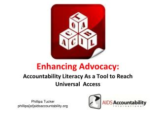 Enhancing Advocacy:  Accountability Literacy As a Tool to Reach Universal  Access