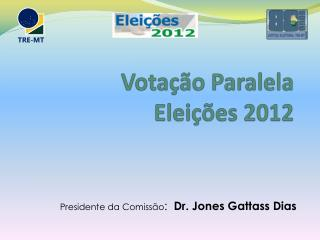 Votação Paralela Eleições 2012