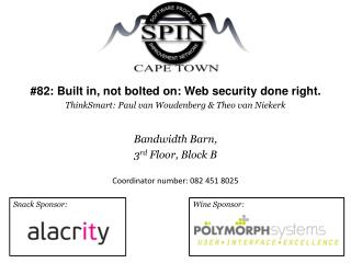 #82: Built in, not bolted on: Web security done right.
