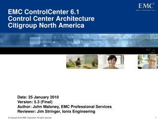 EMC ControlCenter 6.1  Control Center Architecture  Citigroup North America