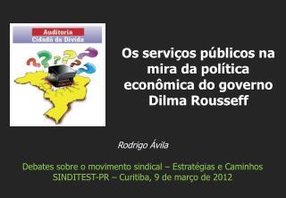 Rodrigo Ávila Debates sobre o movimento sindical – Estratégias e Caminhos