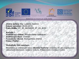 Jméno autora : Mgr. Ladislav  Kažimír Datum vytvoření : 05.04.2013