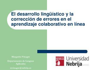 El desarrollo ling  stico y la correcci n de errores en el aprendizaje colaborativo en l nea