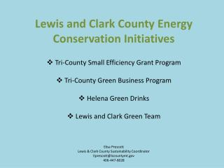 Lewis and Clark County Energy Conservation Initiatives Tri-County Small Efficiency Grant Program