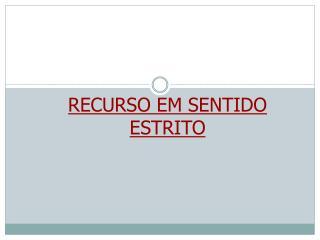RECURSO EM SENTIDO ESTRITO