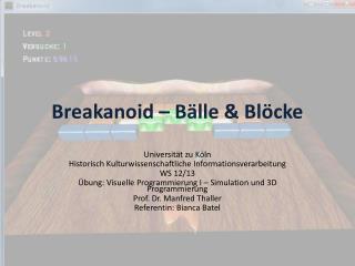 Breakanoid  – Bälle & Blöcke