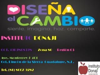 INSTITU TO DONAJI CCT. 19PJN0839N Zona 80 Región 03